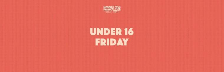 Under 16 Friday Ticket
