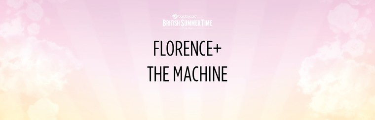 Florence & The Machine - GA Ticket | 13th July
