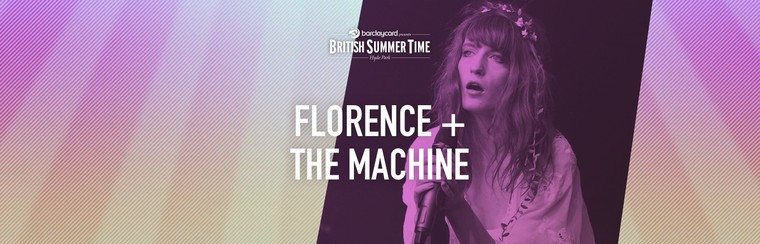 Billet Standard - Florence + The Machine : 13 juillet