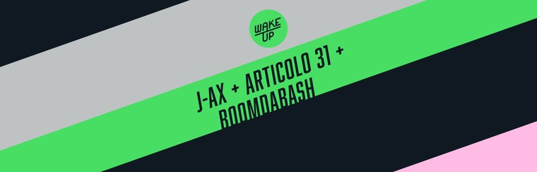 General Ticket | J-Ax + Articolo 31 + Boomdabash - 14 September