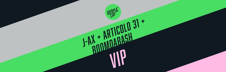 VIP Ticket | J-Ax + Articolo 31 + Boomdabash - 14 September