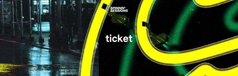 Spinnin' Sessions - Ticket