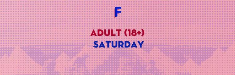 Adult (18+) Saturday Ticket