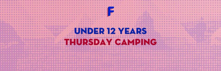 Child (12 & Under) Thursday Camping Ticket
