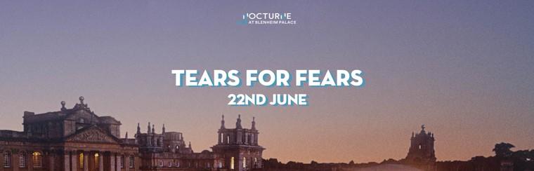 Tears For Fears | 22ND JUNE