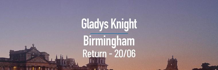 Glayds Knight | Birmingham Day Return Coach - 20/06