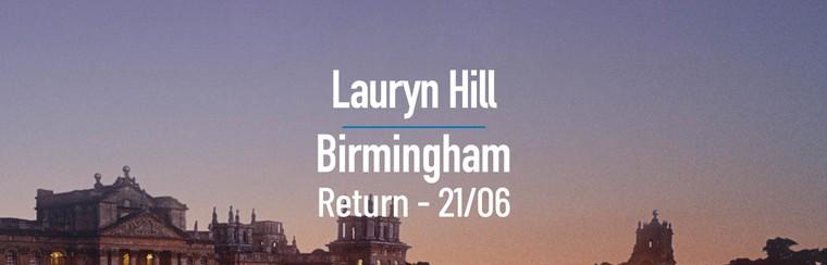 Lauryn Hill | Birmingham Day Return Coach - 21/06