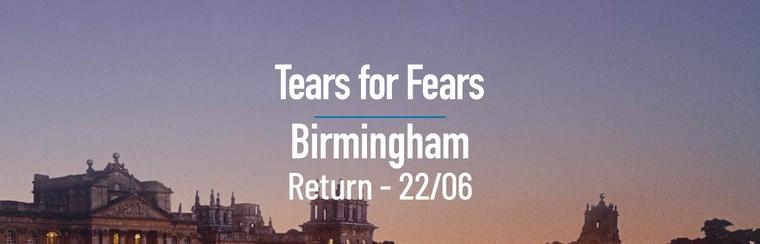Tears for Fears | Birmingham Day Return Coach - 22/06