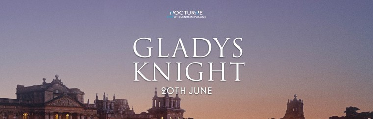 Gladys Knight | 20TH JUNE