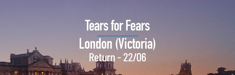 Tears for Fears | London (Victoria) Day Return Coach - 22/06