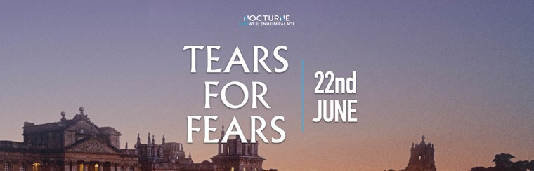 Tears For Fears | 22ND JUNE
