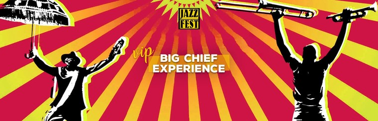 Big Chief VIP Experience I 1st Full Weekend