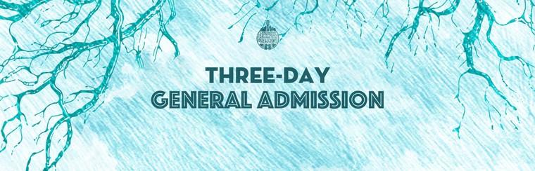 Three-Day General Admission Ticket