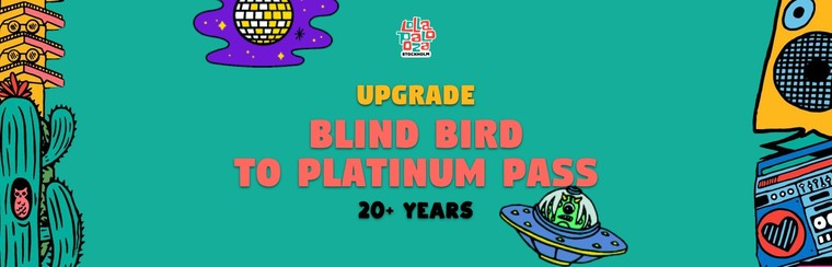 Upgrade: Blind Bird to Platinum Pass