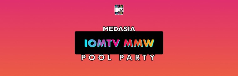 IOMTV MMW Pool Party at MedAsia