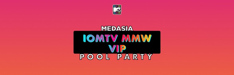 IOMTV MMW Pool Party at MedAsia - VIP