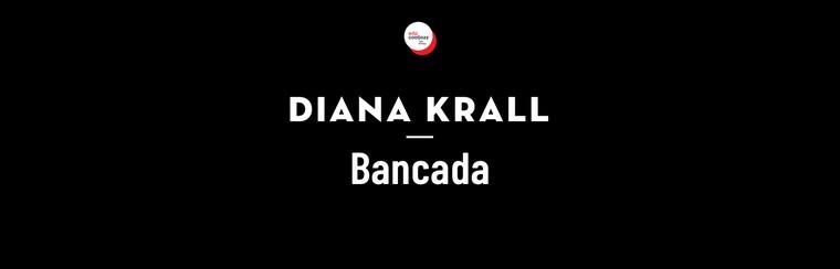Diana Krall - Bancada