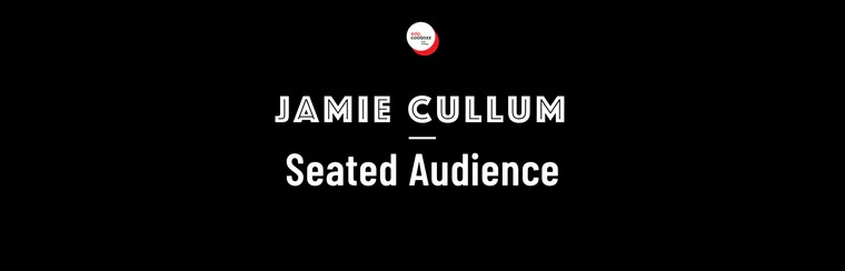 Jamie Cullum - Seated Audience, EDP Cool Jazz 2019 - Festicket