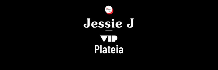 Jessie J - VIP Seated Area
