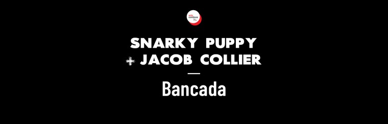 Snarky Puppy + Jacob Collier - Standing