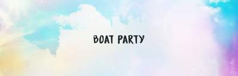 Boat Party Ticket