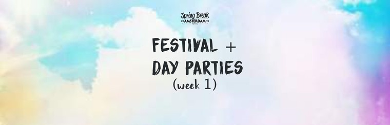 Festival Ticket + Day Parties - Week 1