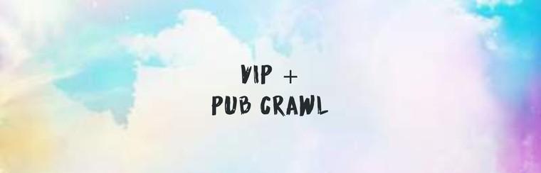 VIP + Pub Crawl
