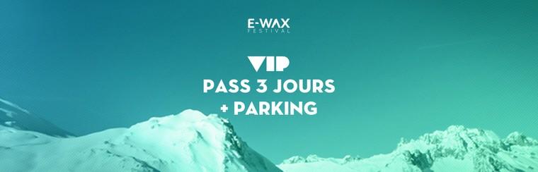 VIP 3 Days Pass + Parking