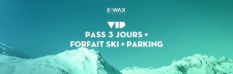 VIP 3 Days Pass + Skipass + Parking