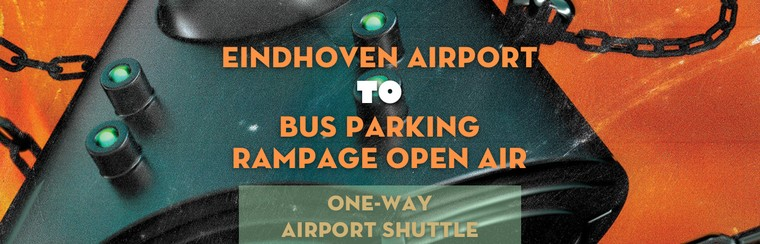 One-way Airport Shuttle | Eindhoven Airport to Bus Parking Rampage Open Air