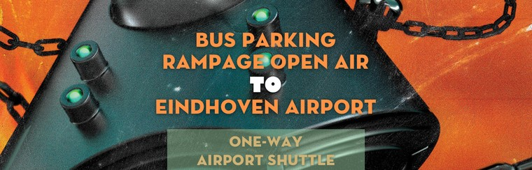 One-way Airport Shuttle | Bus Parking Rampage Open Air to Eindhoven Airport