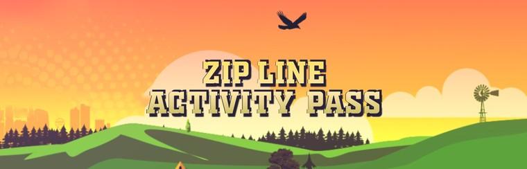 Zip Line Activity Pass