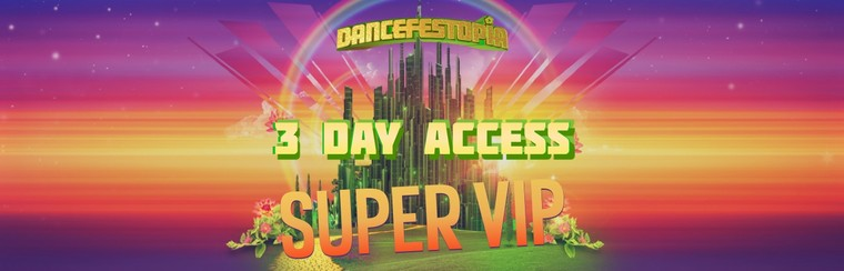 Super VIP 3 Day Access Ticket