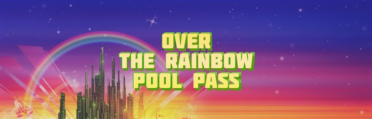 Over The Rainbow Pool Pass