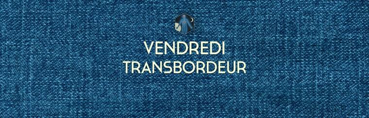 Friday Ticket - Transbordeur