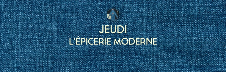 Thursday Ticket - L'épicerie Moderne