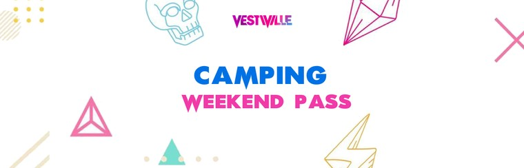 Camping Weekend Pass at VestCamp