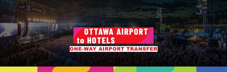One-Way Private Airport Transfer | Ottawa Airport to Hotels