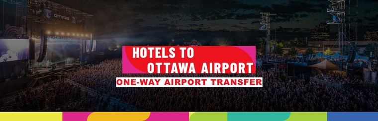 One-Way Private Airport Transfer | Hotels to Ottawa Airport