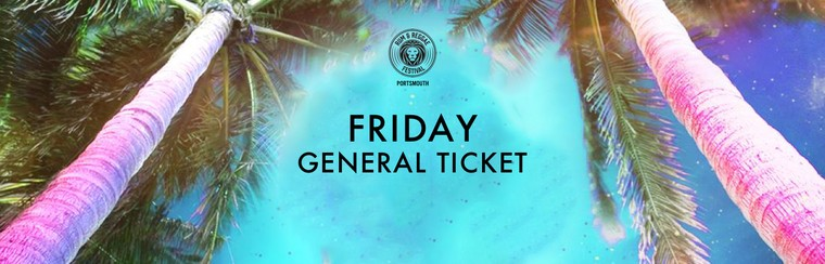 Friday General Ticket
