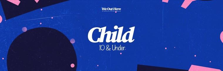 Child (10 & Under) Festival Ticket