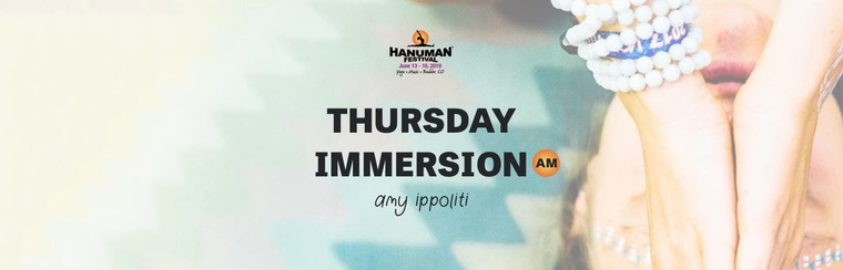 Thursday Immersion (AM): Amy Ippoliti