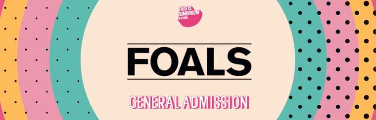 Foals GA Ticket