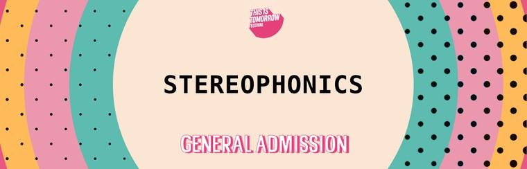Stereophonics GA Ticket
