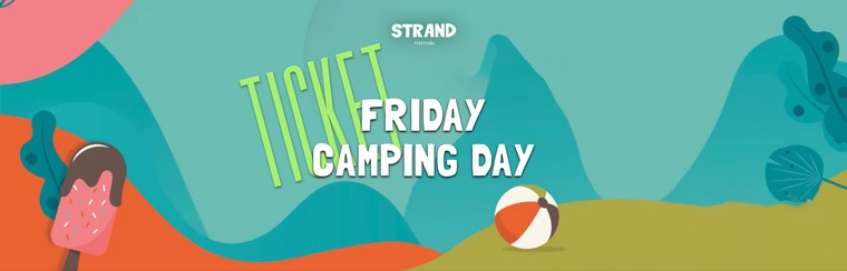Friday Camping Day Ticket