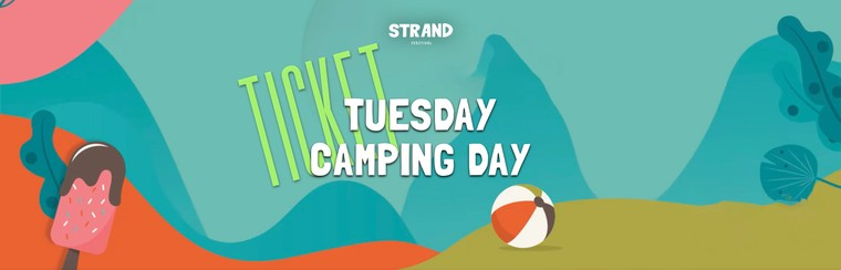 Tuesday Camping Day Ticket