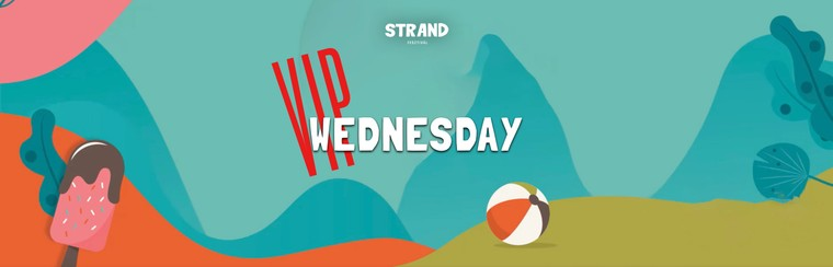VIP Wednesday Ticket