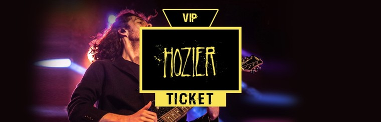 VIP Ticket | Hozier
