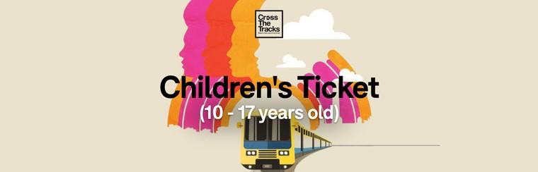 Children's Ticket (10 - 17 years old)