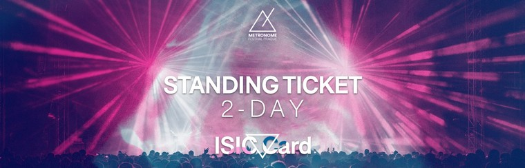 2-Day Standing Ticket / ISIC Card